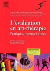 L'évaluation en art-thérapie ; pratiques internationales - Couverture - Format classique