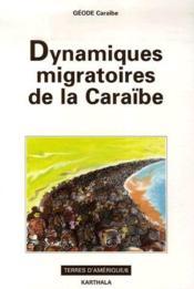 Dynamiques migratoires de la Caraïbe - Couverture - Format classique