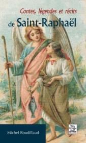 Contes, légendes et récits de Saint-Raphaël - Couverture - Format classique
