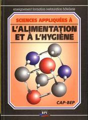 Sciences appliquees a l'alimentation et a l'hygiene cap/bep - Intérieur - Format classique