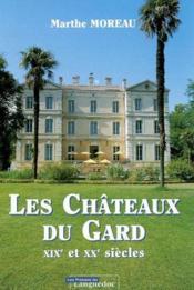 Chateaux Du Gard, Xixe Et Xxe Siecles - Couverture - Format classique