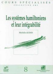 Systemes Hamiltoniens Et Leur Integrabilite - Intérieur - Format classique
