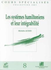 Systemes Hamiltoniens Et Leur Integrabilite - Couverture - Format classique