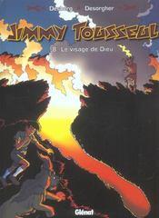 Les nouvelles aventures de Jimmy Tousseul t.8 ; le visage de dieu - Intérieur - Format classique