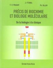 Précis de biochimie et de biologie moléculaire ; de la biologie à la clinique - Intérieur - Format classique