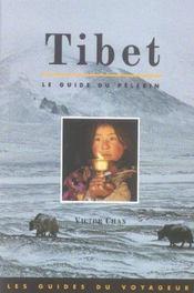 Tibet ; le guide du pèlerin - Intérieur - Format classique