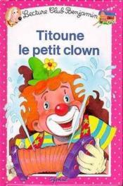 Titoune le petit clown t.11 - Couverture - Format classique