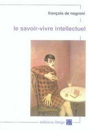 Le savoir-vivre intellectuel - Intérieur - Format classique