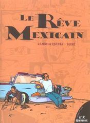 Reve Mexicain - Intérieur - Format classique