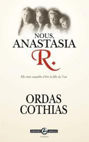 Nous, Anastacia R. – Cothias ; Ordas