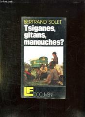 Tsiganes, Gitans, Manouches ? - Couverture - Format classique