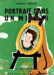 Portrait Dans Un Miroir. Le Livre De Demain N° 46. - Couverture - Format classique