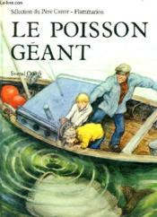Le Poisson Geant. Selection Du Pere Castor. - Couverture - Format classique