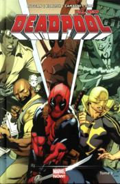 All new Deadpool T.3  - Gerry Duggan - Charles Soule - David Walker - Collectif