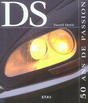 Ds, 50 Ans De Passion - Intérieur - Format classique