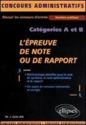 L'Epreuve De Note Ou De Rapport Categories A Et B Fonction Publique Concours Administratifs - Couverture - Format classique