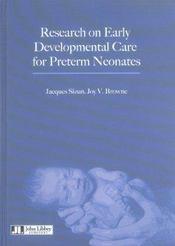 Research On Early Developmental Care For Preterm Neonates - Intérieur - Format classique