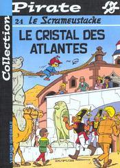 Le Scrameustache T.24 ; Le Cristal Des Atlantes - Intérieur - Format classique