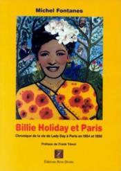 Billie Holiday Et Paris. Chronique De La Vie De Lady Day A Paris En 1 954 Et 1958 - Couverture - Format classique