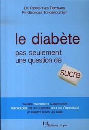 Le diabète pas seulement une question de sucre - Intérieur - Format classique
