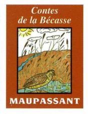 Contes De La Becasse - Couverture - Format classique