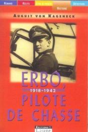 Erbo, 1918-1942, pilote de chasse - Couverture - Format classique