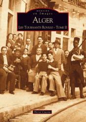Alger ; les tournants rovigo t.2 - Couverture - Format classique