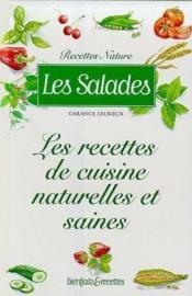 Les salades ; les recette de cuisine naturelles et saines - Couverture - Format classique