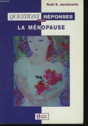 La Questions Reponses Sur La Menopause - Couverture - Format classique