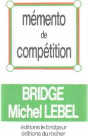 Memento De Competition  - Michel Lebel