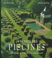 La france des piscines / the pools of france, past and present (ouvrage bilingue) - Couverture - Format classique