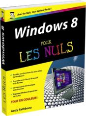 Vente  Windows 8 pour les nuls  - Andy Rathbone