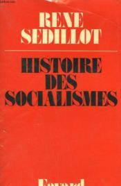 Histoire Des Socialismes. - Couverture - Format classique