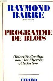 Programme De Blois. Objectifs D'Action Pour Les Libertes Et La Justice. - Couverture - Format classique