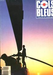 COLS BLEUS. HEBDOMADAIRE DE LA MARINE ET DES ARSENAUX N°2052 DU 21 OCTOBRE 1989. UNE INTERVIEW DU VAE GOUPIL par LE MAJOR GENERAL DE LA MARINE / LA CROISIERE DU GRAND HIVER par PHILIPPE HENRAT / DANS L'OEIL D'HUGO / SUR LES TRACES D'ARCHIMEDE par... - Couverture - Format classique