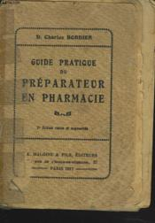 Guide Pratique Du Preparteur En Pharmacie - Couverture - Format classique