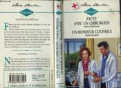 Pacte Avec Un Chirurgien Suivi De Un Bonheur Coupable (Healing The Break - All The Care In The World) - Couverture - Format classique