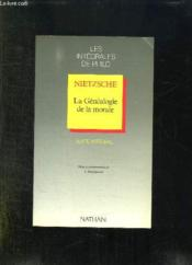 Nietzsche.La Genealogie De La Morale.Volume Double  - Collectif