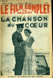 Le Film Complet Du Mardi N° 1692 - 14e Annee - La Chanson Du Coeur - Couverture - Format classique