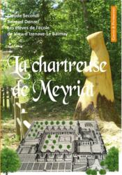 Vente  La chartreuse de Meyriat  - Collectif