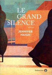 Vente  Le grand silence  - Jennifer Haigh