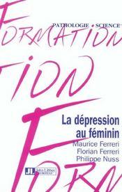 La Depression Au Feminin - Intérieur - Format classique