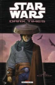 Star wars - dark times t.3 ; blue harvest - Couverture - Format classique