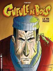 Gueule de bois t.1 ; la fee puzzle - Intérieur - Format classique
