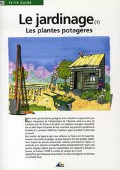 Petit Guide T.162 ; Le Jardinage T.1 ; Les Plantes Potagères - Intérieur - Format classique