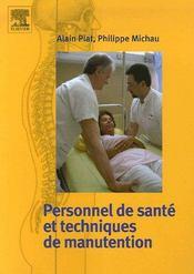 Personnel soignant ; techniques manutention - Couverture - Format classique