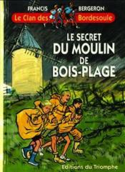 Le secret du moulin de Bois-Plage - Couverture - Format classique