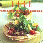 Cuisine des vacances. 54 recettes du soleil - Intérieur - Format classique
