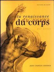 La Renaissance Du Corps - Intérieur - Format classique