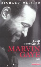 Ami Ostendais De Marvin Gaye (L') - Intérieur - Format classique